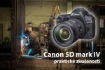 Canon 5D mark IV zkušenosti a test, Lukáš Budínský